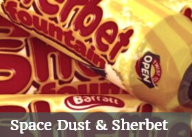 space dust popping candy and sherbet sweets